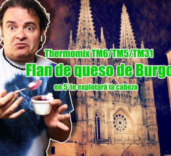 Vídeo receta: Flan de queso de Burgos Themomix TM6