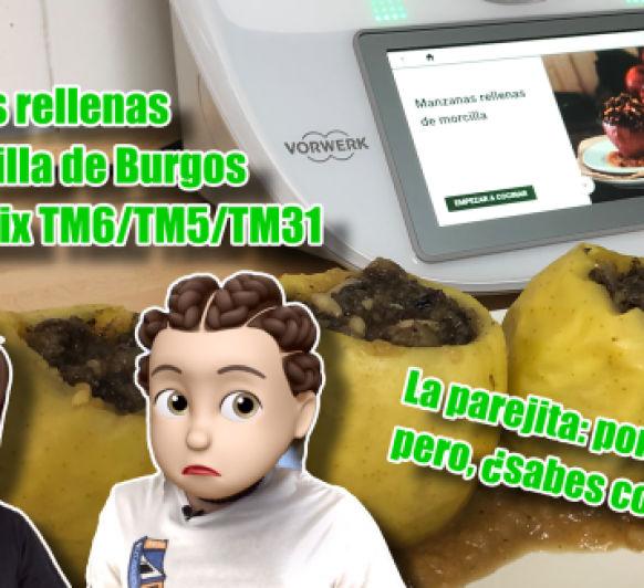 La parejita: a vivir juntos ¿sabéis cocinar? Manzanas rellenas de morcilla en Thermomix® TM6